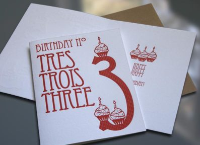 Tres-Trois-Three Letterpress Birthday Card – Sky of Blue Cards – $4.50