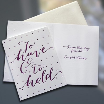To Have & To Hold Letterpress Card – Sky of Blue Cards – $4.50