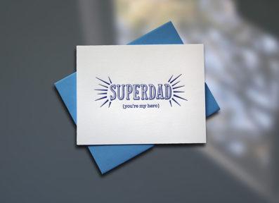 Superdad Letterpress Father's Day Card – Sky of Blue Cards – $4.50 single