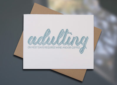 "Sky of Blue Cards Letterpresss #current ""Adulting"" blank note card — Single Card $5, Boxed Set of 8 $20 — www.skyofbluecards.com"
