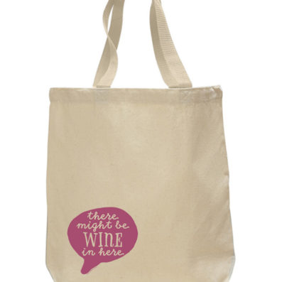 Might Be Wine Tote Bag by Sky of Blue Cards – $20 www.skyofbluecards.com