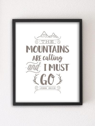 Mountains are Calling motivational letterpress 8×10 art print by Sky of Blue Cards – $5.95, unframed www.skyofbluecards.com