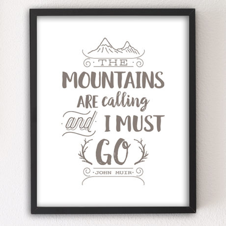 Mountains are Calling motivational letterpress 8x10 art print by Sky of Blue Cards - $5.95, unframed www.skyofbluecards.com