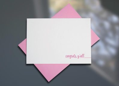 Congrats, Y'all – Southern Series Letterpress Note Cards by Sky of Blue Cards. $4/single www.skyofbluecards.com