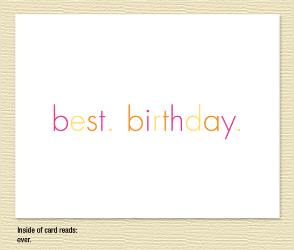 best. birthday. ever. Birthday Card