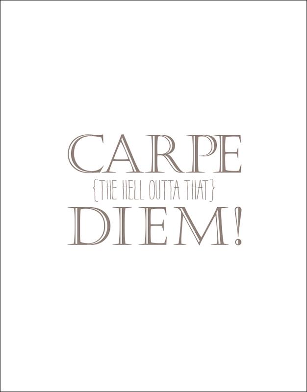 Carpe Diem – Graduation