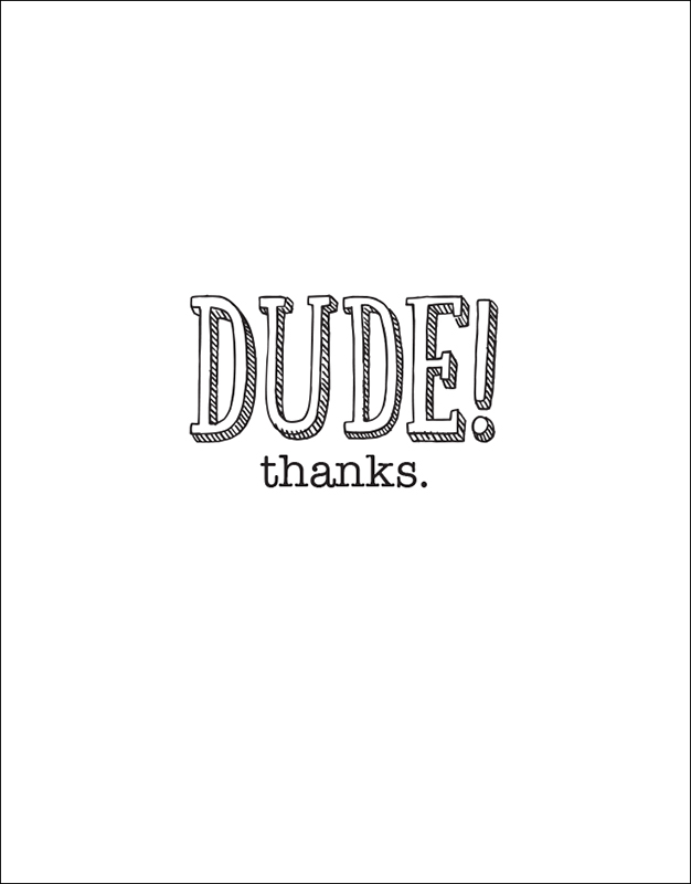 Dude Thanks – Thank You Card
