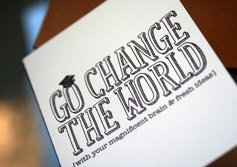 Change the World – Graduation