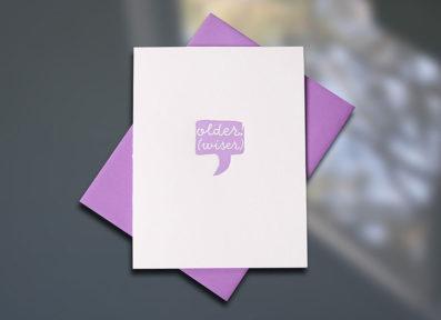 Older Wiser Birthday Letterpress Card — Sky of Blue Cards — $5/single