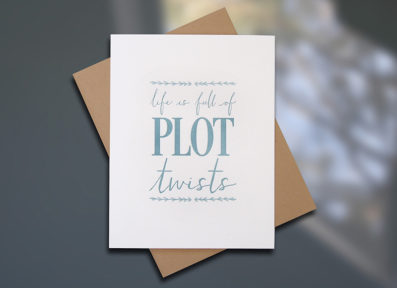 "Sky of Blue Cards ""Plot Twist"" Letterpress Encouragement Card — Single Card $5— www.skyofbluecards.com"
