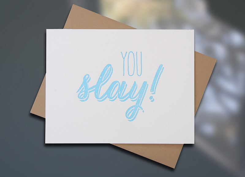 You Slay — Note Card