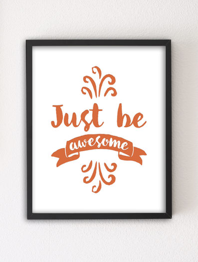 Just Be Awesome 8×10 Letterpress Art Print by Sky of Blue Cards, $5.95/ea. @ www.skyofbluecards.com