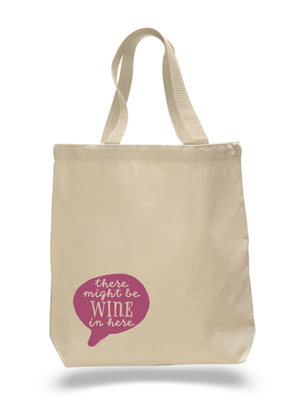 Might Be Wine Tote Bag