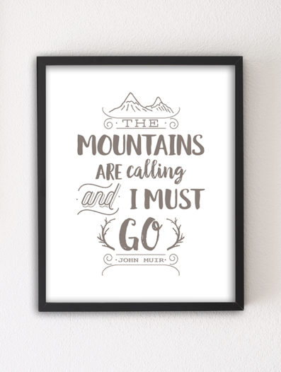 Mountains are Calling motivational letterpress 8×10 art print by Sky of Blue Cards – $5.95, unframed www.skyofbluecards.com