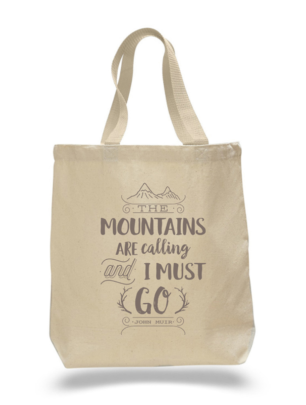Mountains Are Calling Tote Bag