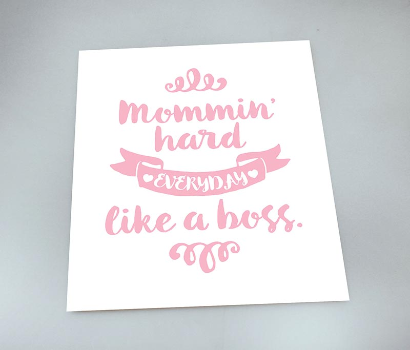 Mommin' Hard — 8×10 Art Print
