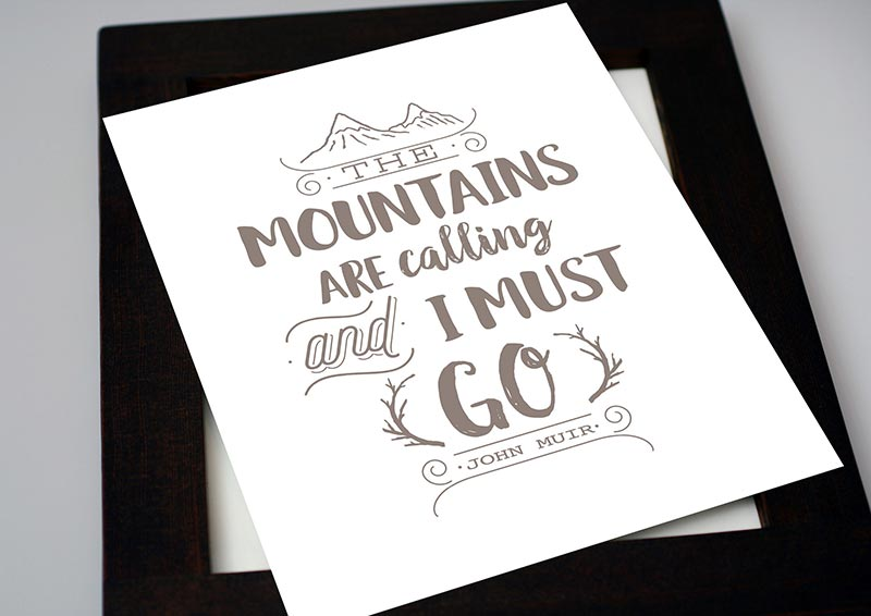 Mountains are Calling — 8×10 Art Print