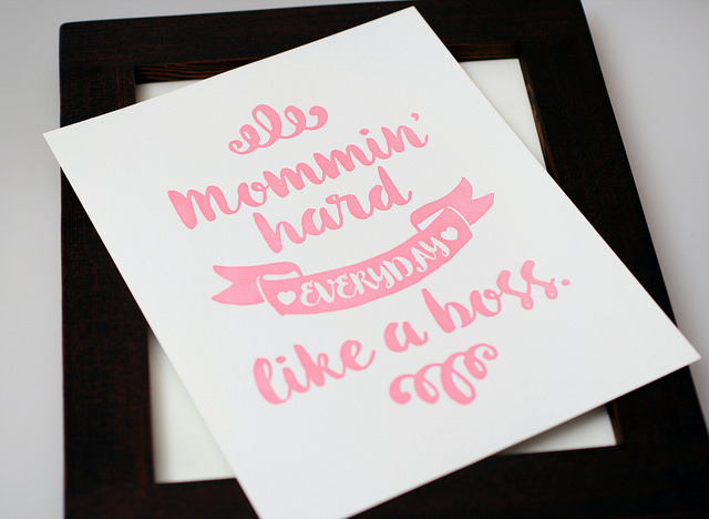 Mommin' Hard 8x10 Letterpress Art Print, $5.95
