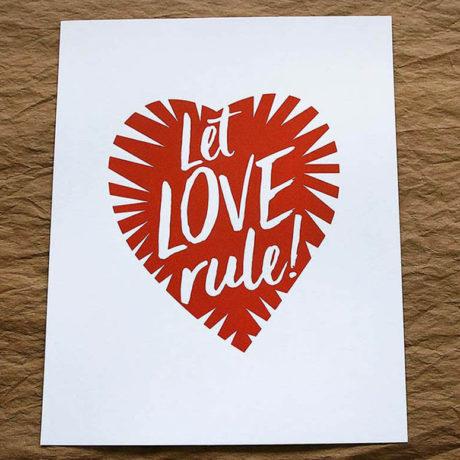 Let Love Rule – 8×10 Art Print
