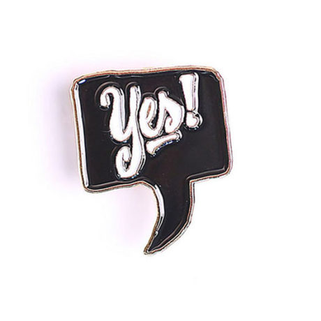 Yes! Voice Bubble Enamel Pin