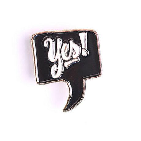 Yes! Voice Bubble Enamel Pin