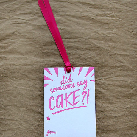 Someone Say Cake Gift Tag