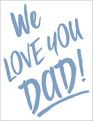 00399_We_Love_You_Dad_cropped