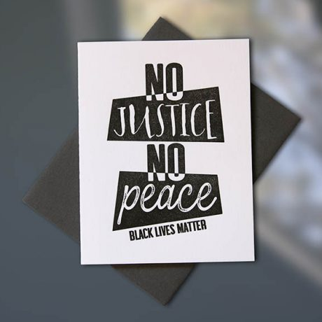 No Justice, No Peace Note Card