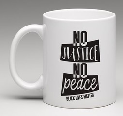 No Justice, No Peace Mug
