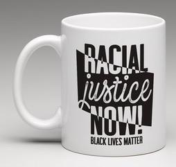 Racial Justice Now Mug